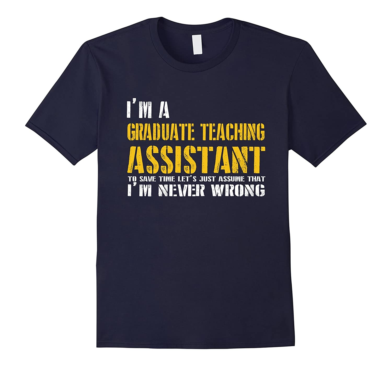 Graduate Teaching Assistant Shirt-TD