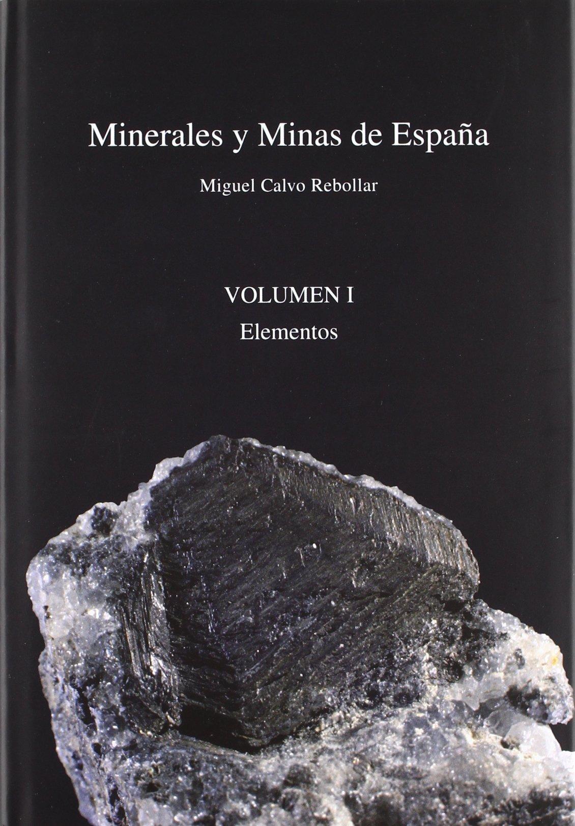 Minerales y minas de España, 4 vols.: Amazon.es: Miguel Calvo ...