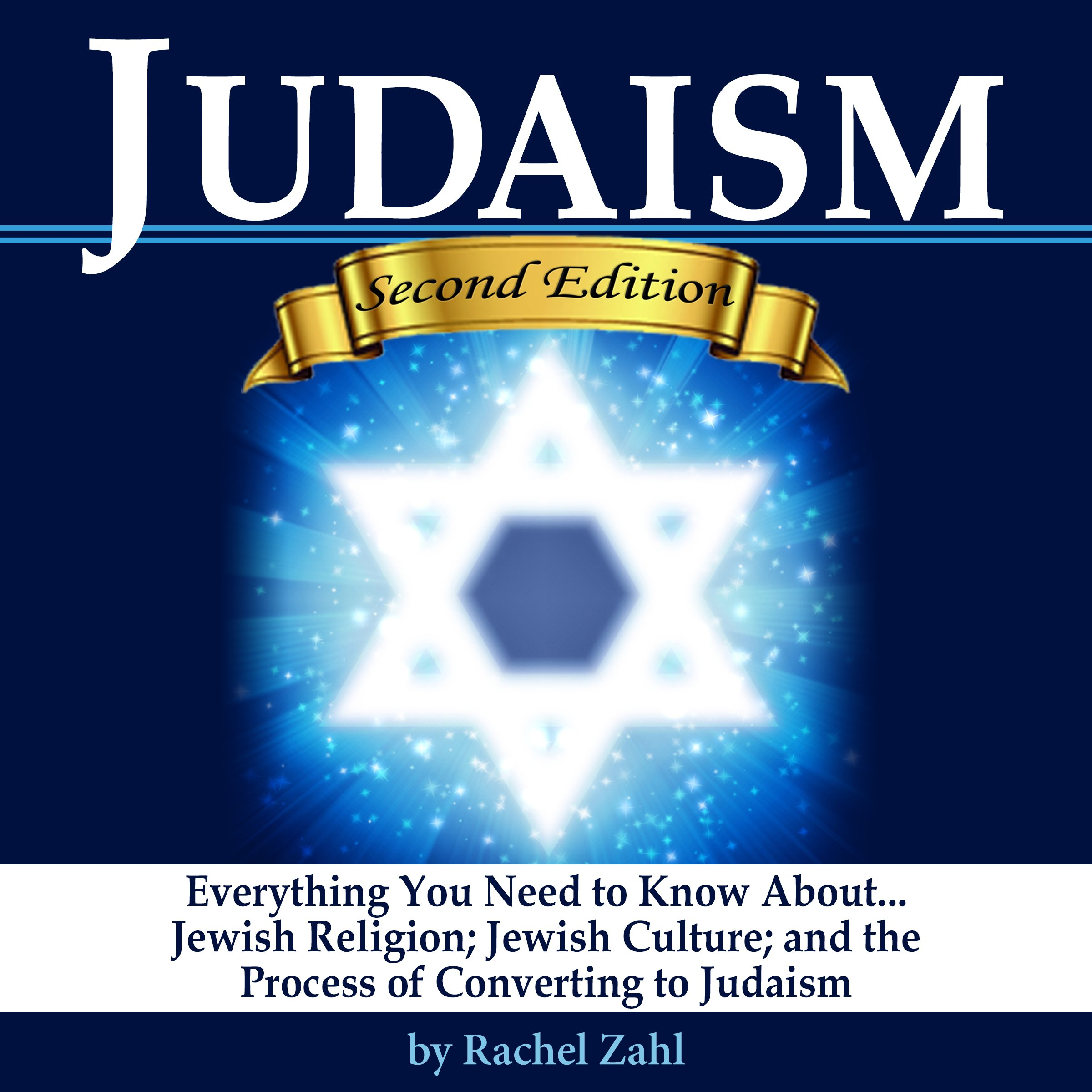 Judaism  Everything You Need To Know About Jewish Religion Jewish Culture And The Process Of Converting To Judaism   How To Become A Jew