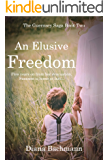 An Elusive Freedom (The Guernsey Saga Book 2)