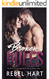 Broken Rules: A High School Bully Dark Romance (The Elites of Weis - Jameson Prep Academy Book 2)