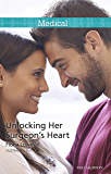 Mills & Boon : Unlocking Her Surgeon's Heart (Midwives On-Call Book 7)