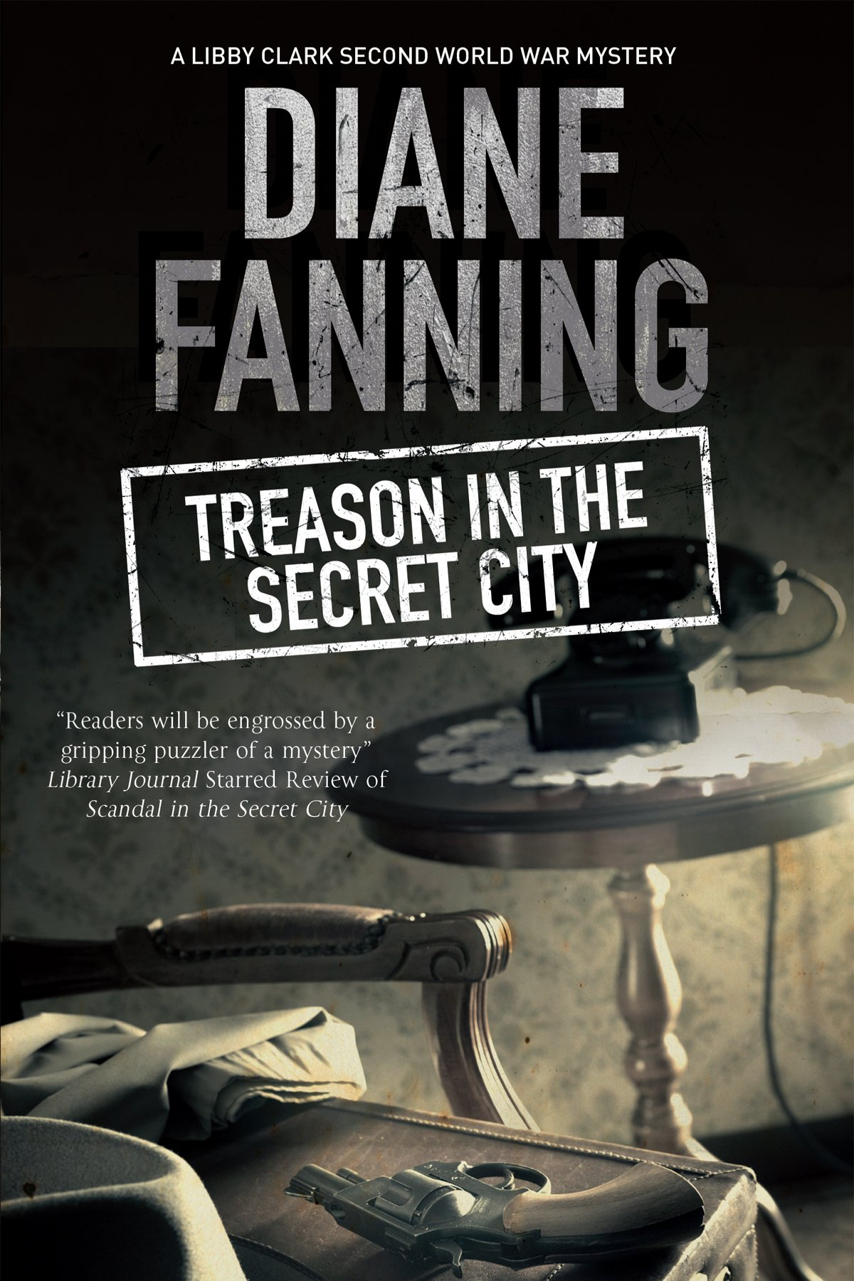 Treason in the Secret City: A World War Two mystery set in Tennessee (A Libby Clark Mystery) pdf epub