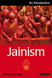 Jainism: An Introduction (I.B.Tauris Introductions to Religion)