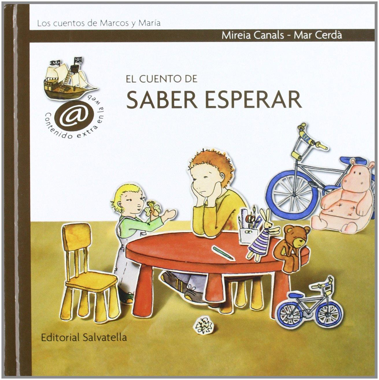 El cuento de saber esperar (Spanish) Hardcover – February 1, 2009