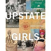Upstate Girls: Unraveling Collar City
