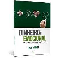Dinheiro É Emocional. Saúde Emocional Para Ter Paz Financeira