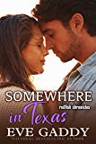 Somewhere in Texas: A Texas Coast Romance (The Redfish Chronicles Book 3)