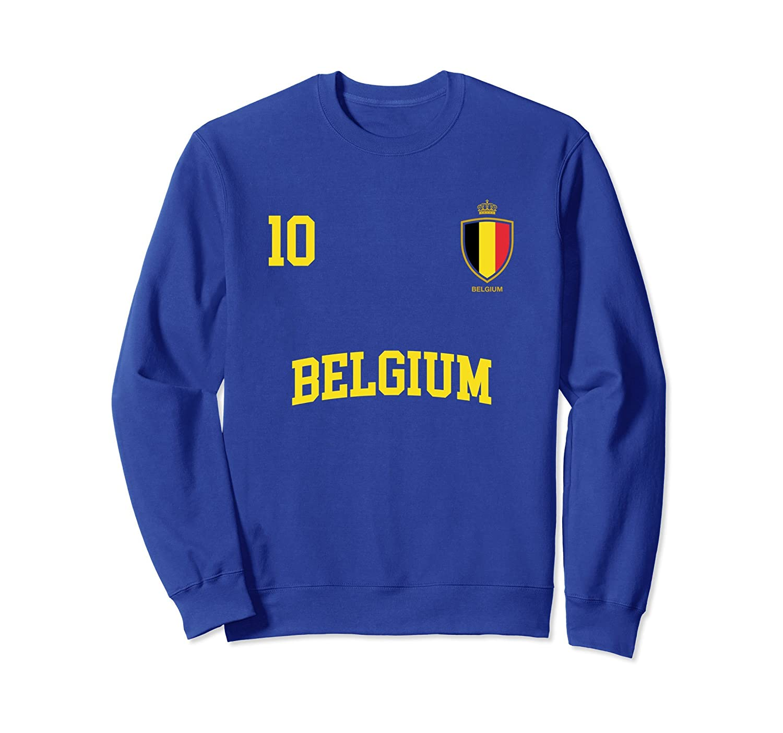 Belgium Sweatshirt 10 Belgian Flag Soccer Football Shirt-ah my shirt one gift