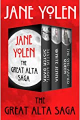 The Great Alta Saga: Sister Light, Sister Dark; White Jenna; and The One-Armed Queen Kindle Edition