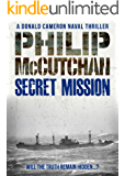 Secret Mission (Donald Cameron Naval Thrillers Book 13)