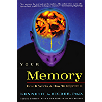 Your Memory: How It Works and How to Improve It (English Edition)