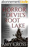 The Horror of Devil's Root Lake (English Edition)