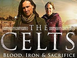 The Celts - Blood, Iron and Sacrifice - Season 1