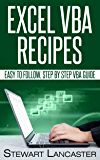 Excel VBA Recipes: Easy to follow, step by step VBA guide