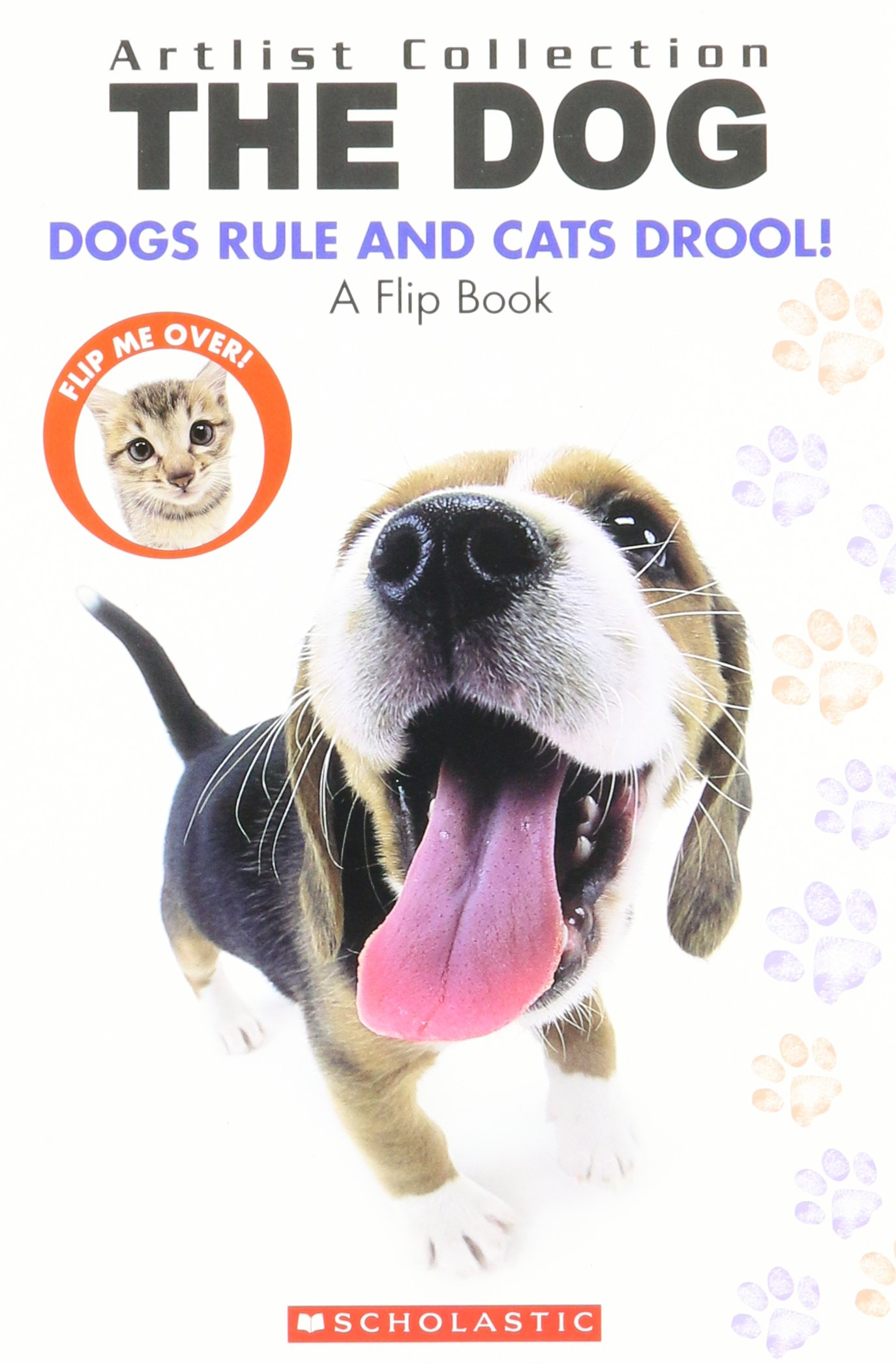 Download The Dog: Dogs Rule Cats Drool/ The Cat: Cats Rule And Dogs Drool ebook