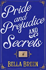 Pride and Prejudice and Secrets: A Pride and Prejudice Variation (The Poison Series Book 2) Kindle Edition