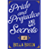 Pride and Prejudice and Secrets: Pride and Prejudice Variation Sequel (The Poison Series Book 2)