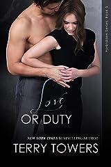Love Or Duty (Forbidden Book 5) Kindle Edition