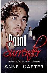 Point Surrender (Beacon Point Romances Book 1) Kindle Edition