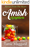 Amish Neighbors Book 3: Stories From The Heart