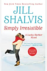 Simply Irresistible (Lucky Harbor Book 1) Kindle Edition