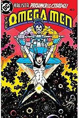 The Omega Men (1983-1986) #3 Kindle Edition