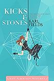 Kicks & Stones (Kate Albertson Mysteries Book 1)