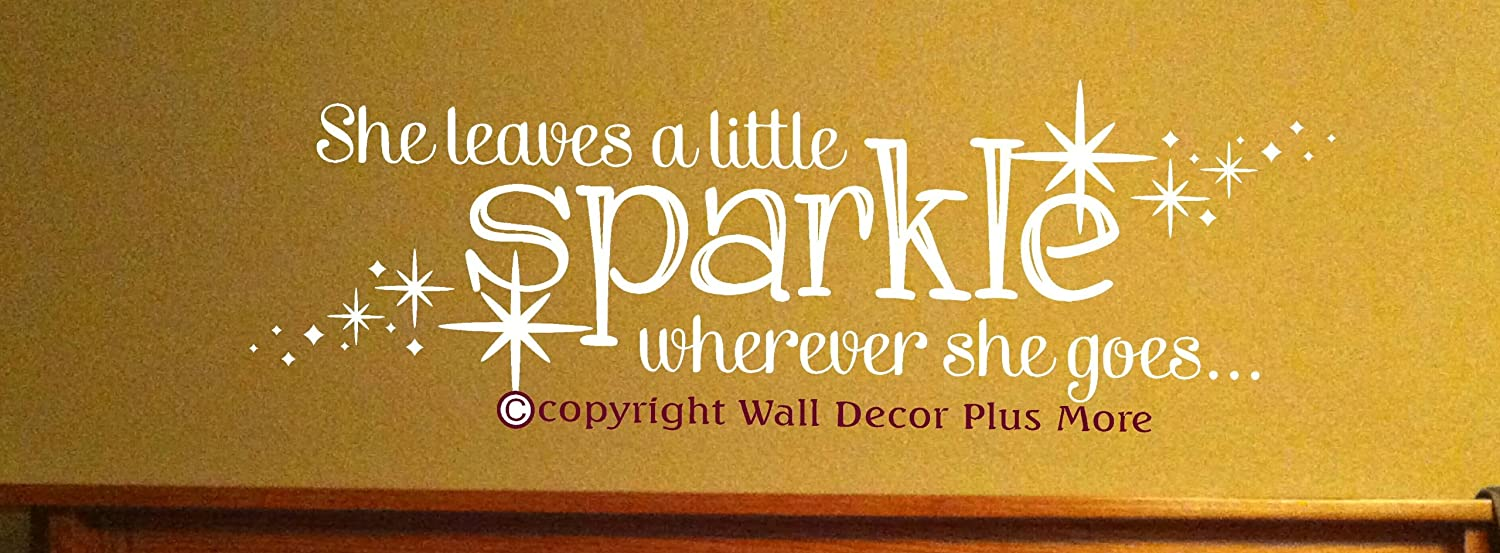 Wall Decor Plus More WDPM2720 She Leaves A Little Sparkle Wherever ...
