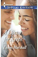A Doctor for Keeps (Harlequin Special Edition) Mass Market Paperback