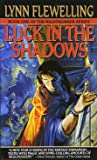 Luck in the Shadows (Nightrunner)