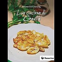 La cucina di Gaeta (Italian Edition)