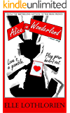 Alice in Wonderland (a Romantic Comedy)