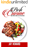 Pork Cuisine: Recipes High on the Hog