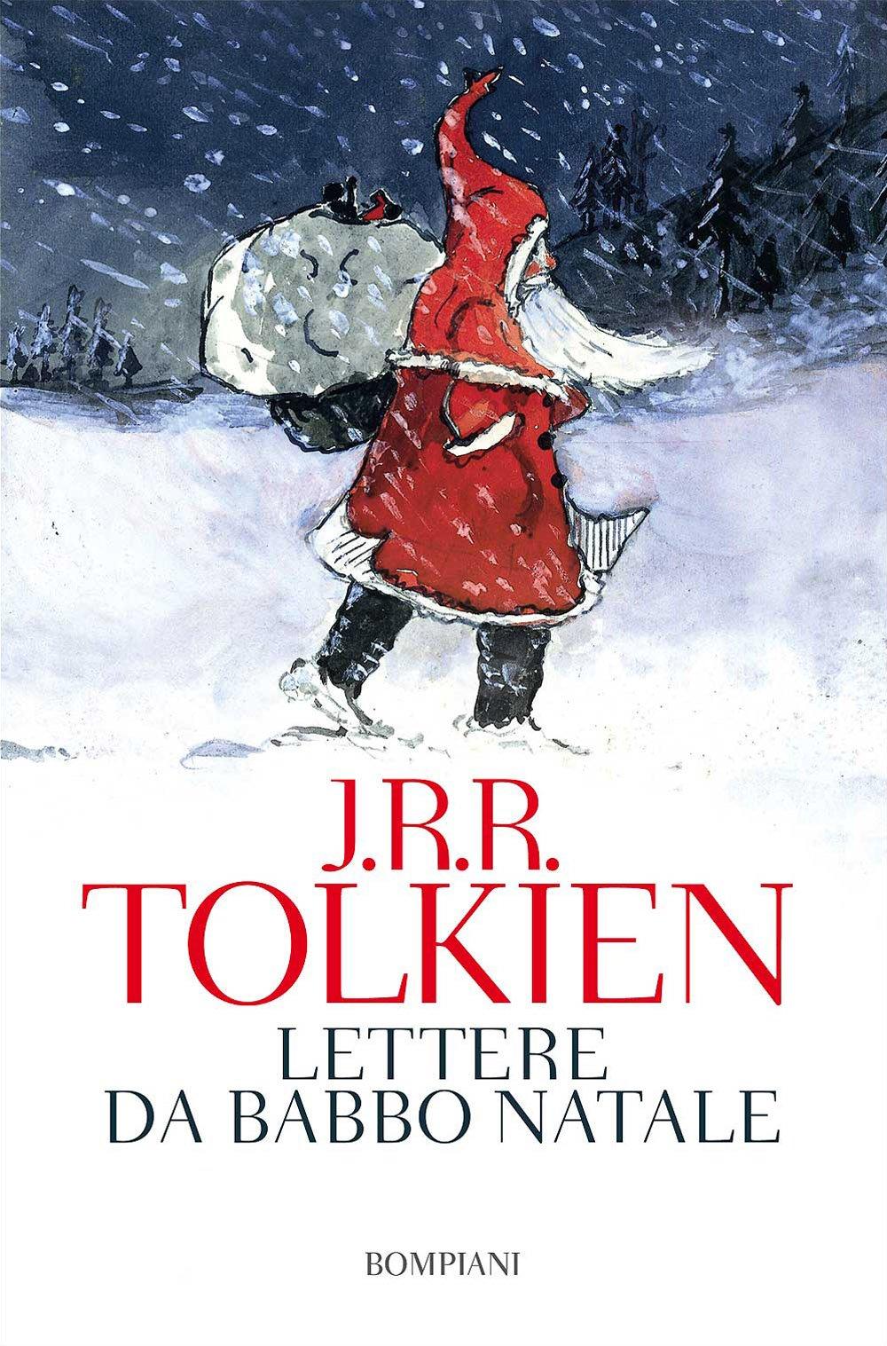 Dove Si Trova Ora Babbo Natale.Amazon It Lettere Da Babbo Natale John R R Tolkien B Tolkien