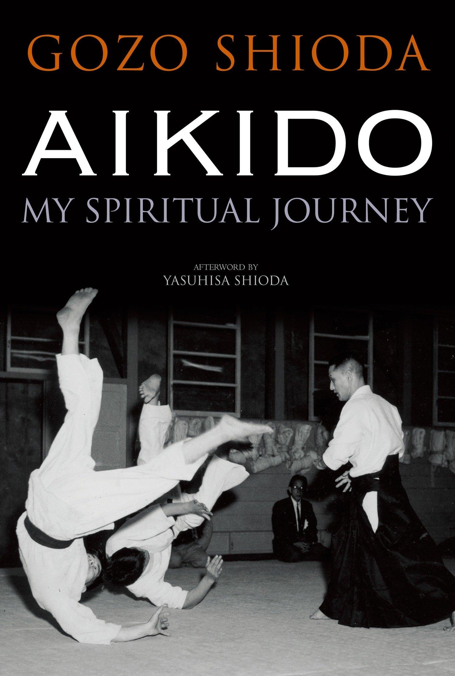 Read Online Aikido: My Spiritual Journey ebook