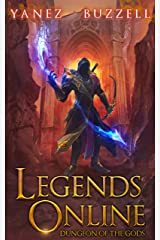 Dungeon of the Gods: A LitRPG Journey (Legends Online Book 2) Kindle Edition