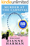 Murder at the Carnival: A Cottonwood Springs Cozy Mystery (Cottonwood Springs Cozy Mystery Series Book 12)