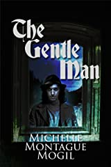 The Gentle Man (Love Eternal Book 1) Kindle Edition