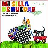 Mi Silla De Ruedas, Serie Igualitos, Coleccion Nueve Pececitos (Nueve Pececitos: Igualitos