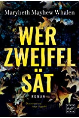 Wer Zweifel sät (German Edition) Kindle Edition