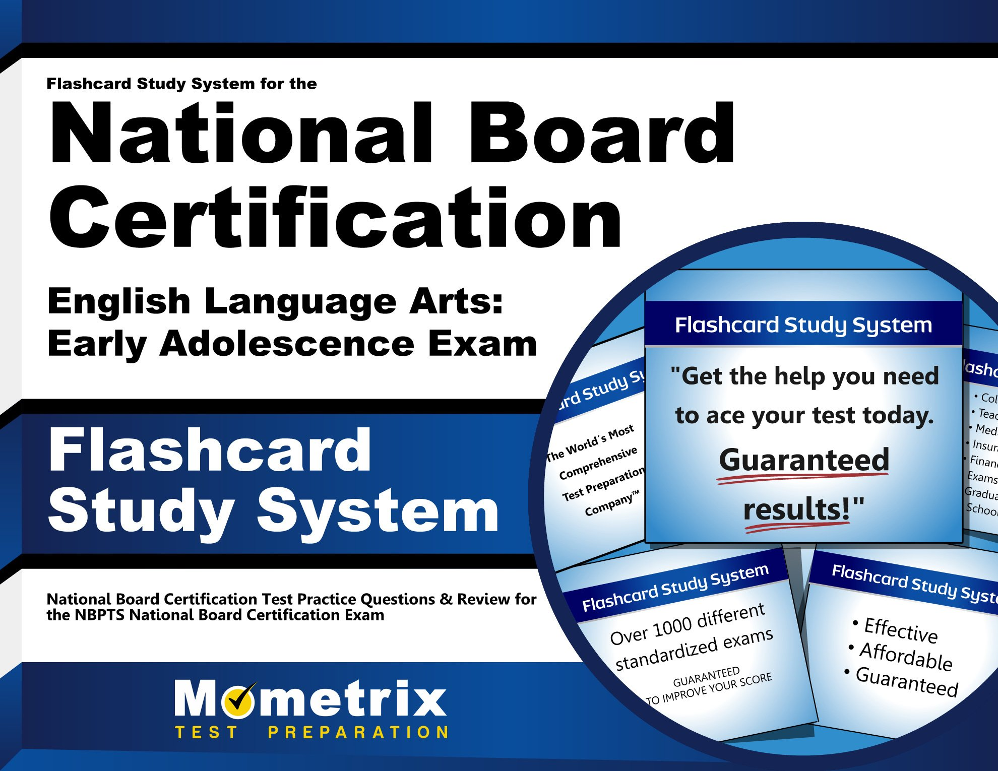 Flashcard Study System for the National Board Certification English Language Arts: Early Adolescence Exam: National Board Certification Test Practice ... National Board Certification Exam (Cards) by Mometrix Media LLC