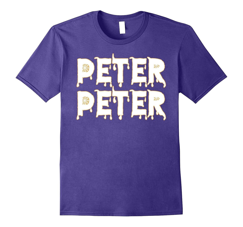 Peter Peter Pumpkin Eater T-Shirt Funny Halloween Gift Shirt-T-Shirt