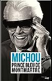 Prince bleu de Montmartre (Documents)