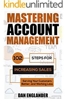 Amazon key account management and planning the comprehensive mastering account management 102 steps for increasing sales serving your customers better and fandeluxe Images