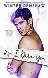 P.S. I Dare You (PS Series Book 3) (English Edition)