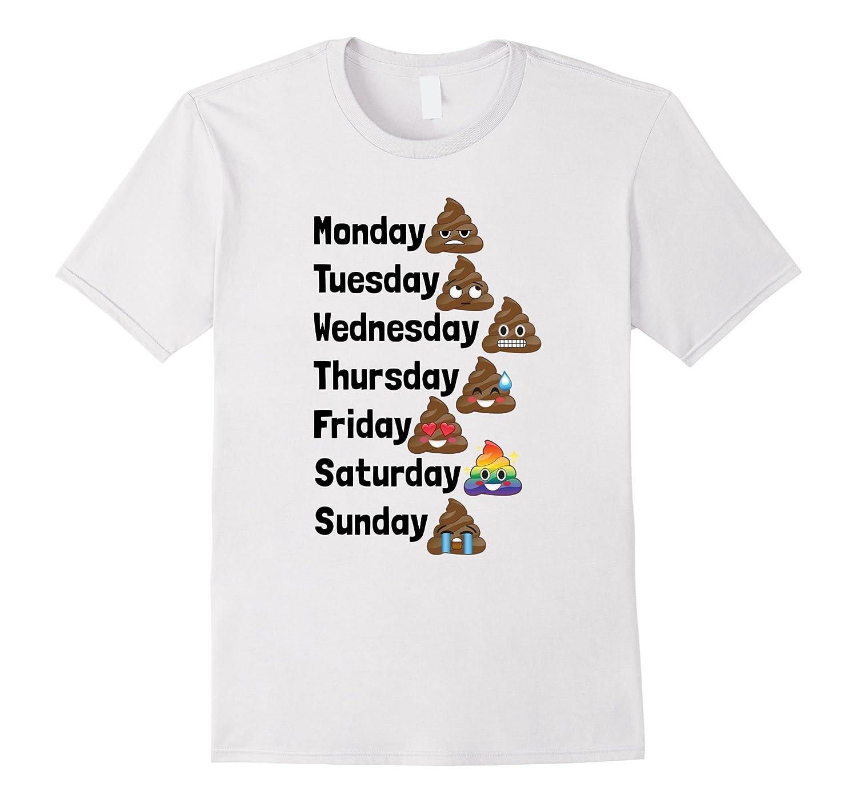 8ef7642779 Funny Emoji Poop Days of the Week Shirt for Kids Adults-CD – Canditee