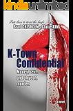 K-Town Confidential