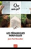 Les pédagogies nouvelles: « Que sais-je ? » n° 2277