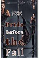 Pride Before The Fall: Chandra's Story (Love's Girls Book 2) Kindle Edition